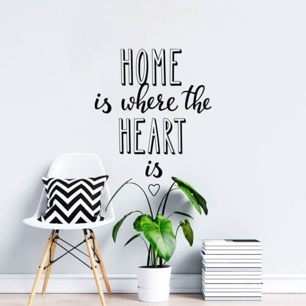 Vinilo de Texto Home Is Where The Heart Is